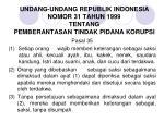 undang undang republik indonesia nomor 31 tahun 1999 tentang pemberantasan tindak pidana korupsi