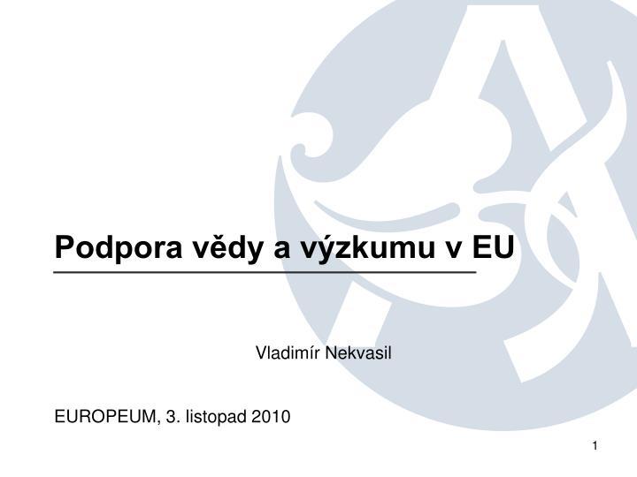 Podpora vědy a výzkumu v EU