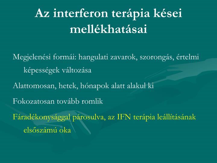 Az interferon terápia kései mellékhatásai