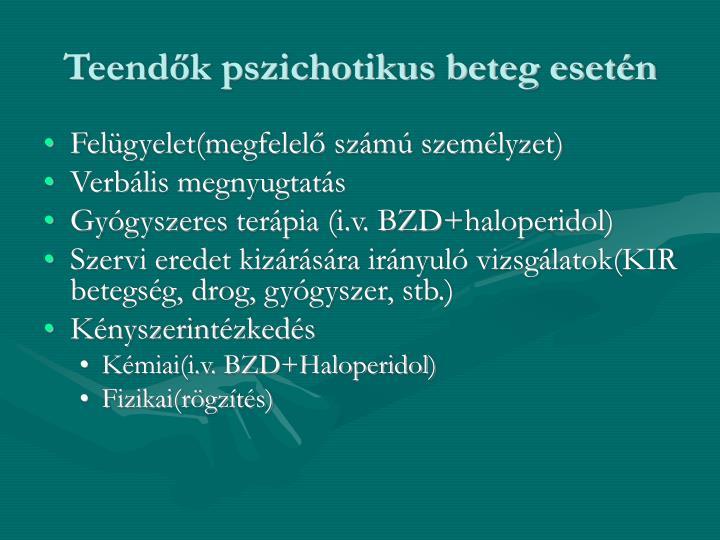 Teendők pszichotikus beteg esetén