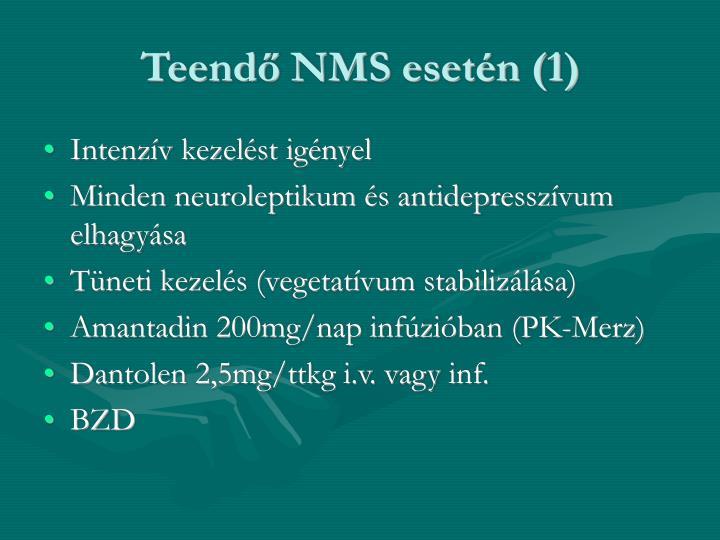 Teendő NMS esetén (1)