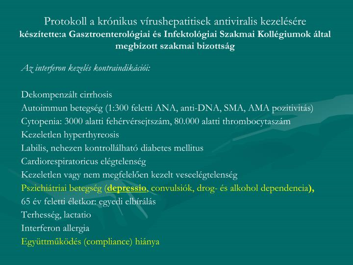 Protokoll a krónikus vírushepatitisek antiviralis kezelésére