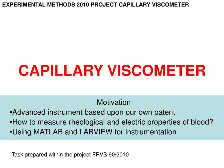 capillary viscometer n.