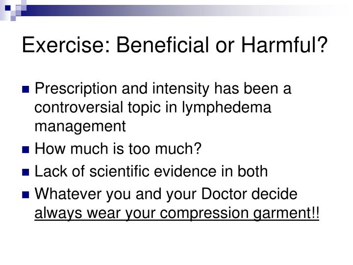 Exercise: Beneficial or Harmful?