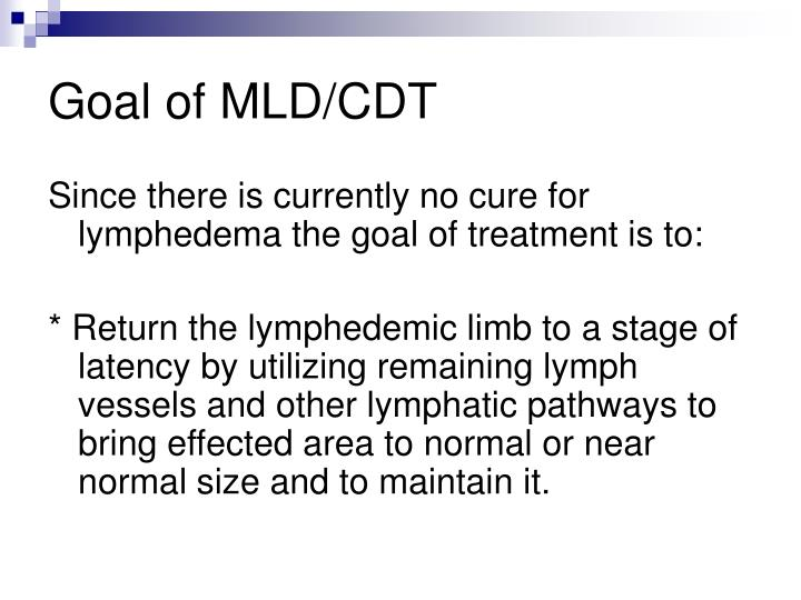 Goal of MLD/CDT