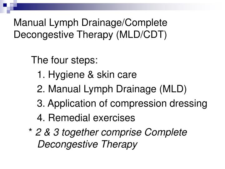 Manual Lymph Drainage/Complete Decongestive Therapy (MLD/CDT)