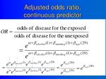 adjusted odds ratio continuous predictor