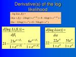 derivative s of the log likelihood