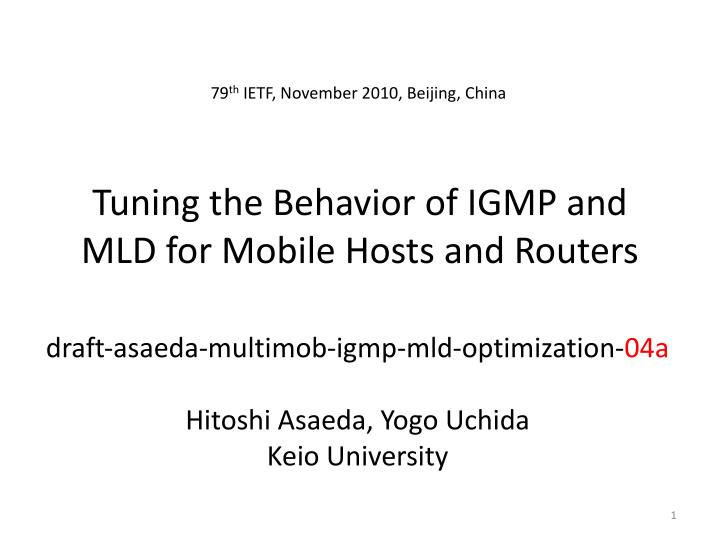 tuning the behavior of igmp and mld for mobile hosts and routers n.