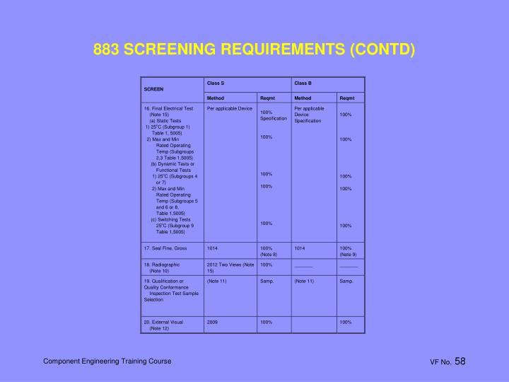 883 SCREENING REQUIREMENTS (CONTD)