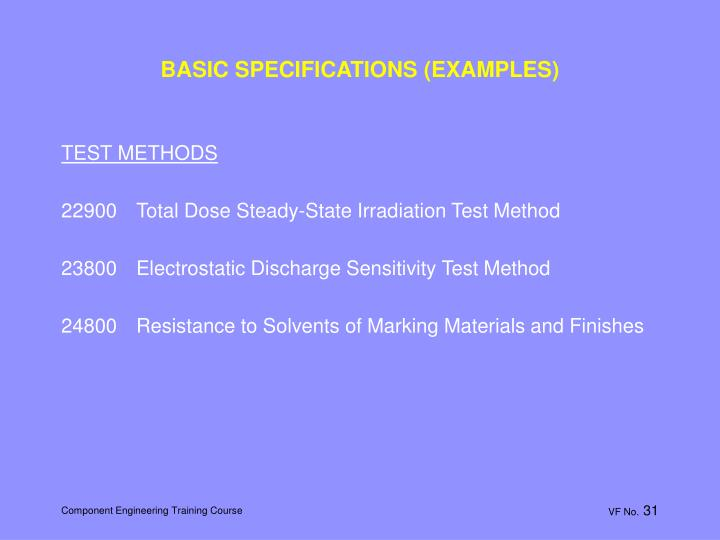 BASIC SPECIFICATIONS (EXAMPLES)