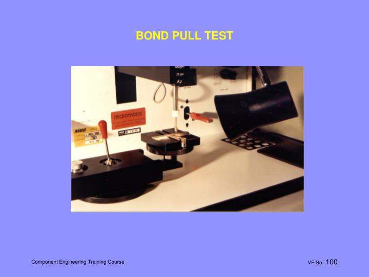 BOND PULL TEST