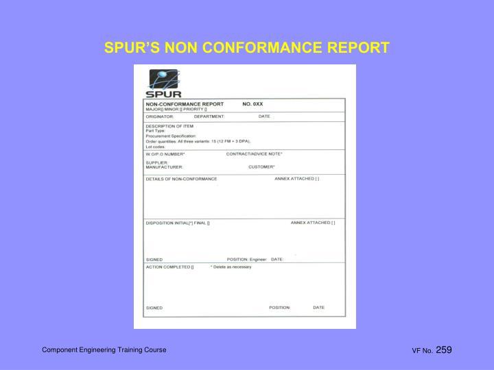 SPUR'S NON CONFORMANCE REPORT