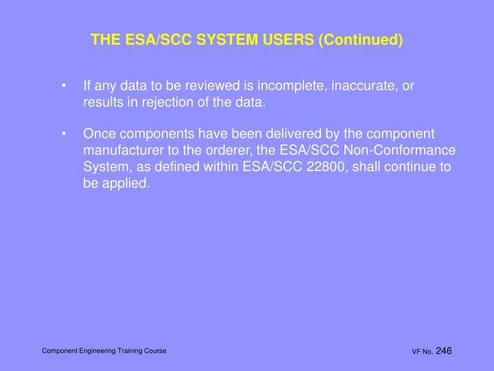 THE ESA/SCC SYSTEM USERS (Continued)