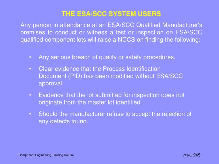 THE ESA/SCC SYSTEM USERS
