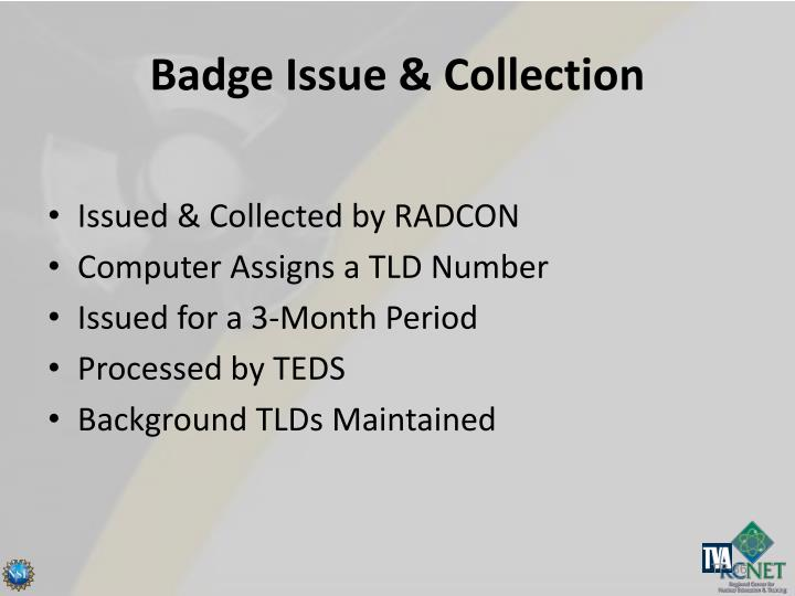Badge Issue & Collection