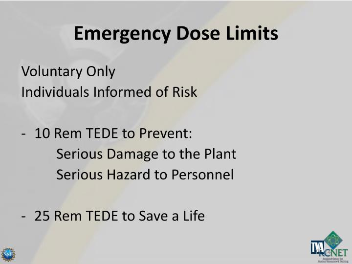 Emergency Dose Limits