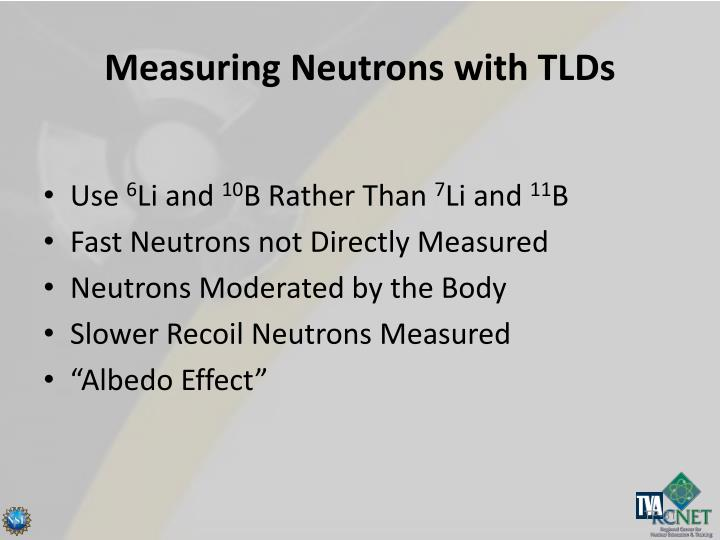 Measuring Neutrons with TLDs