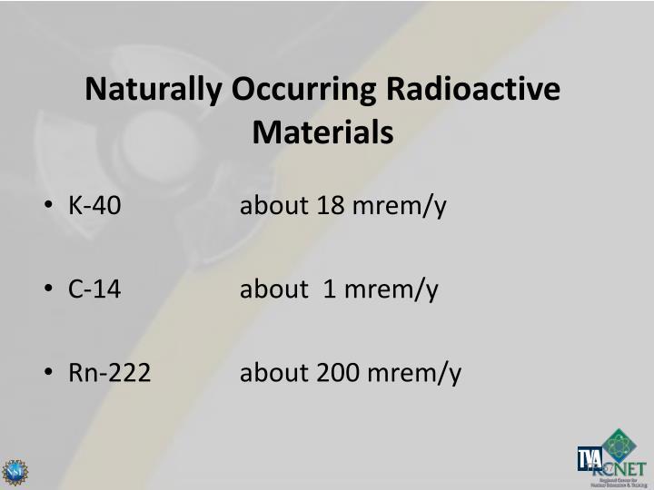 Naturally Occurring Radioactive Materials