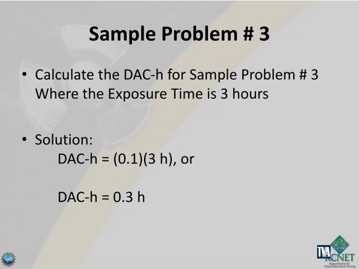 Sample Problem # 3