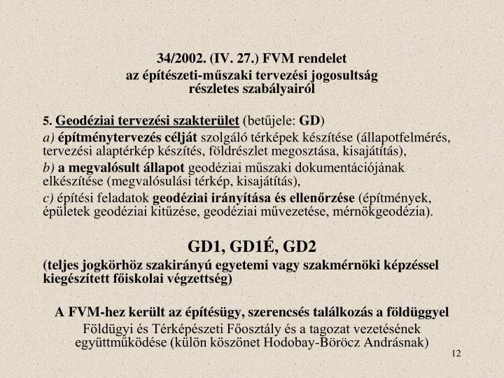 34/2002. (IV. 27.) FVM rendelet