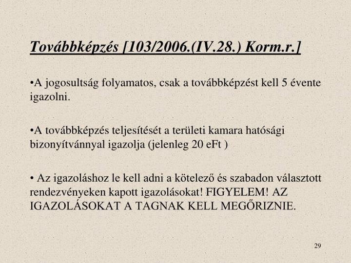 Továbbképzés [103/2006.(IV.28.) Korm.r.]