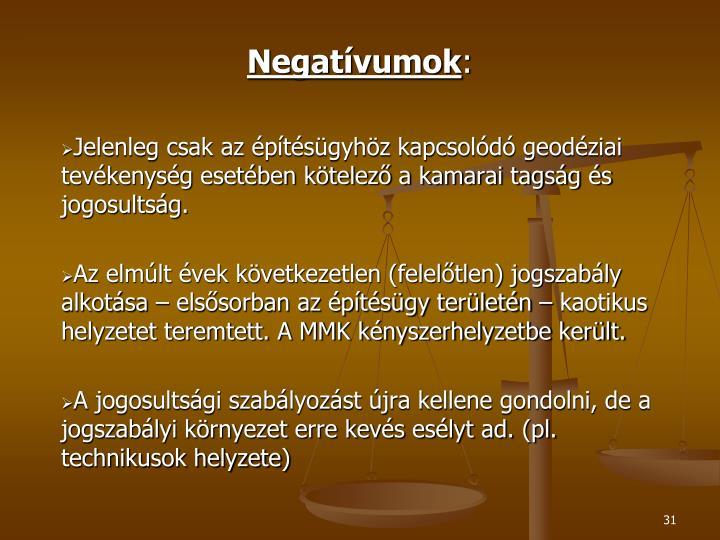 Negatívumok