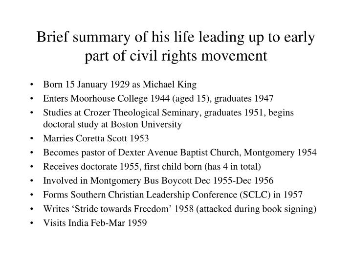 Brief summary of his life leading up to early part of civil rights movement
