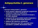 antipsychotika i generace