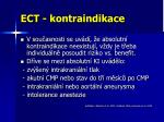 ect kontraindikace