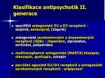 klasifikace antipsychotik ii generace