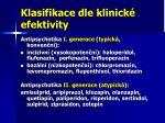 klasifikace dle klinick efektivity