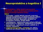 neuroprotektiva a kognitiva i