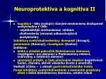 neuroprotektiva a kognitiva ii