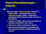 psychofarmakoterapie historie