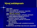 v voj antidepresiv