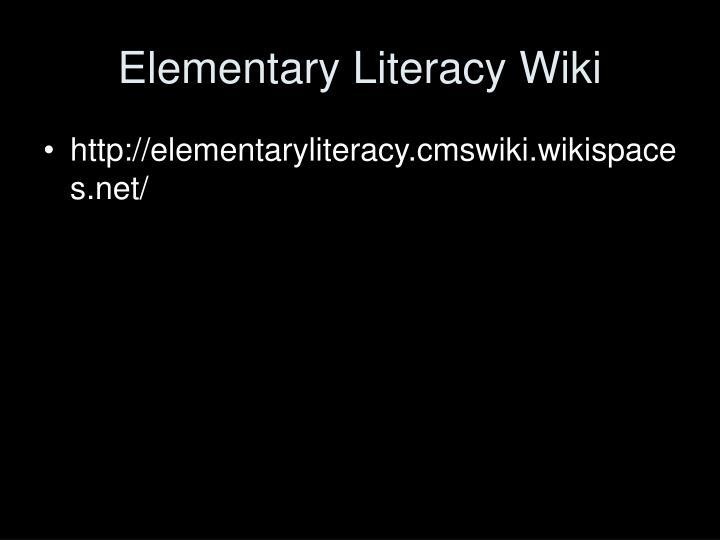 Elementary Literacy Wiki