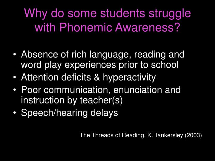 Why do some students struggle with Phonemic Awareness?