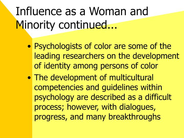 Influence as a Woman and Minority continued...