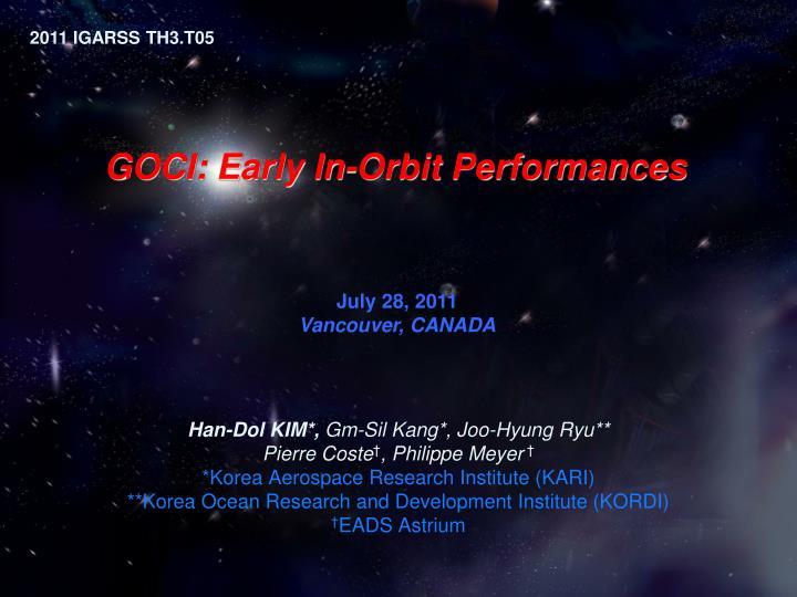 Goci early in orbit performances