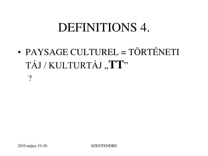 DEFINITIONS 4.