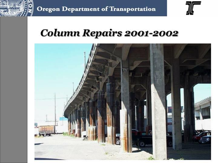 Column Repairs 2001-2002