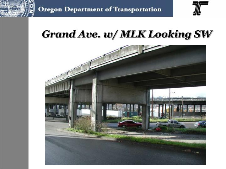 Grand Ave. w/ MLK Looking SW