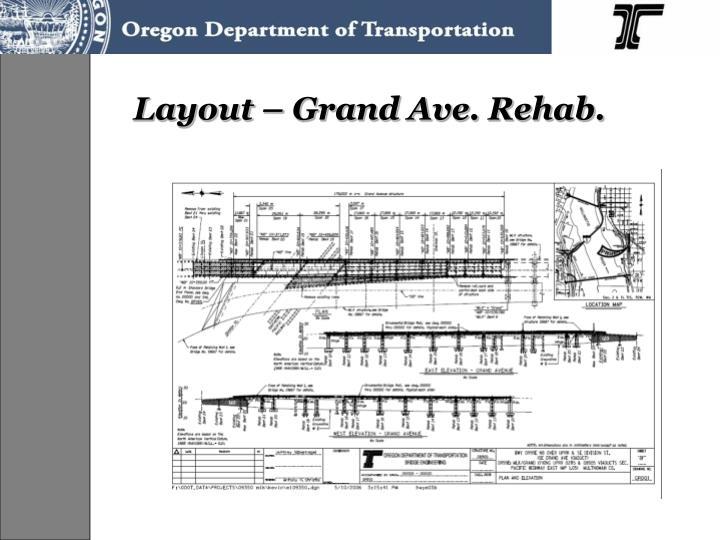 Layout – Grand Ave. Rehab.