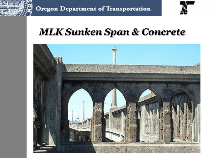 MLK Sunken Span & Concrete