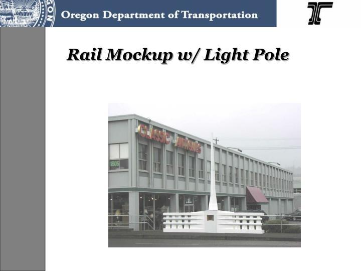 Rail Mockup w/ Light Pole