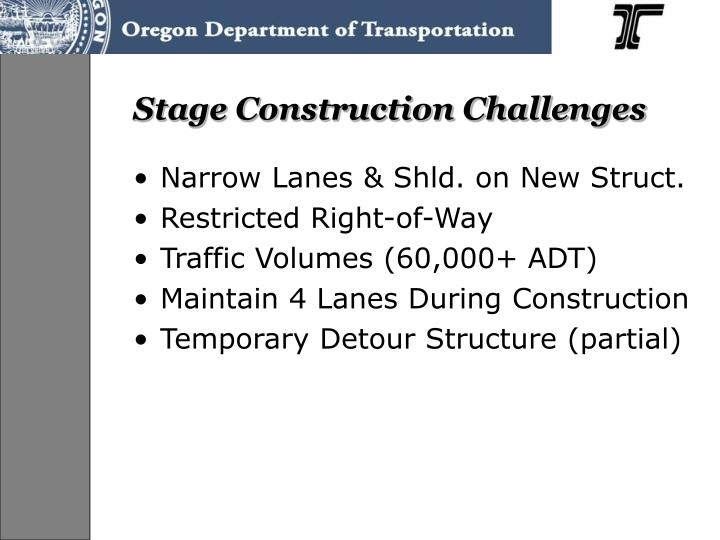 Stage Construction Challenges