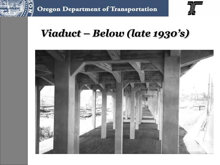 Viaduct – Below (late 1930's)