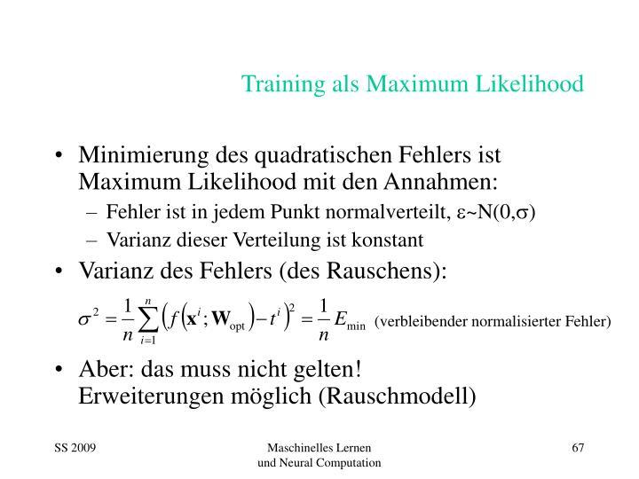 Training als Maximum Likelihood
