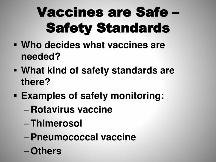 Vaccines are Safe – Safety Standards